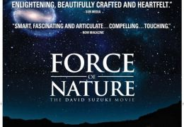 Force of Nature: The David Suzuki Movie